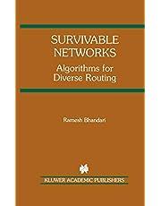 Survivable Networks: Algorithms for Diverse Routing (Volume 477)
