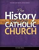 The History of the Catholic Church
