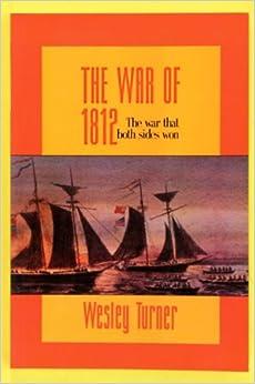 Book The War of 1812: The War That Both Sides Won (Women's Wisdom Series)