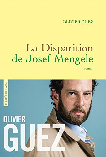 La disparition de Josef Mengele (French Edition)