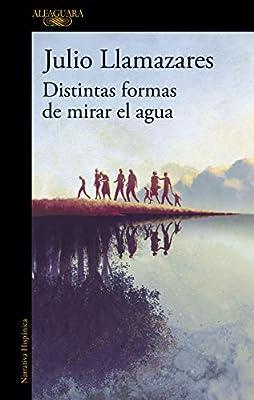 Distintas formas de mirar el agua (Hispánica): Amazon.es ...