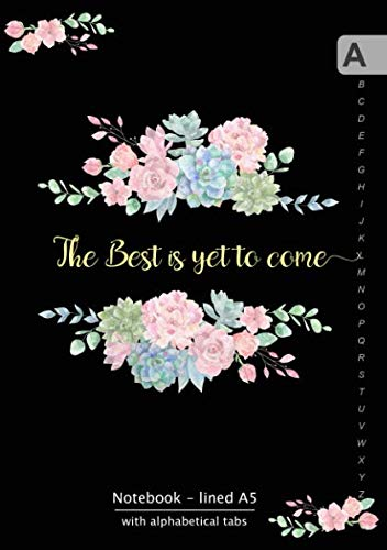 - Notebook Lined A5 with Alphabetical Tabs: Medium Journal Organizer with A-Z Tabs Printed | Cute Flower Quote Design Black