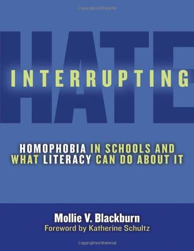 Interrupting Hate: Homophobia in Schools and What...