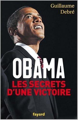 En ligne téléchargement gratuit Obama : Les secrets d'une victoire epub pdf