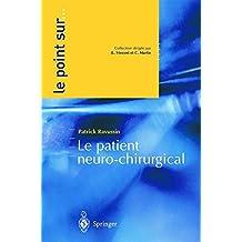 Le Patient Neurochirurgical