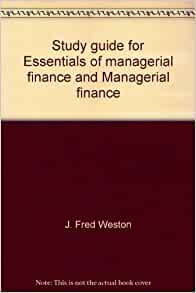 essentials of managerial finance Essentials of managerial finance (the dryden press series in finance) by scott besley, eugene f brigham download ebook : essentials of managerial finance (the.