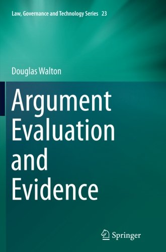 Argument Evaluation and Evidence (Law, Governance and Technology Series)
