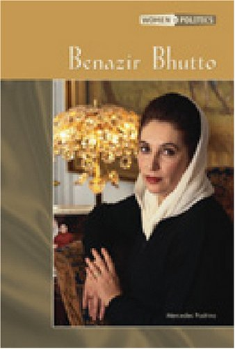 Benazir Bhutto (Women in Politics) pdf