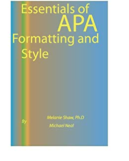 Essentials of apa formatting and style kindle edition by michael essentials of apa formatting and style by neal michael shaw melanie kindle app ad ccuart Images