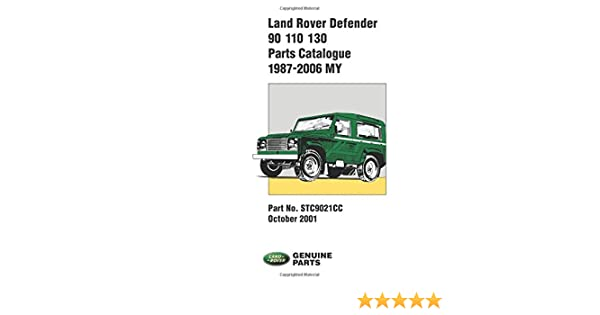 Land rover defender parts catalogue 90110130 1987 2006 r m land rover defender parts catalogue 90110130 1987 2006 r m clarke 9781855207127 amazon books fandeluxe Choice Image