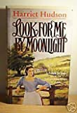 img - for Look for ME by Moonlight R/P book / textbook / text book