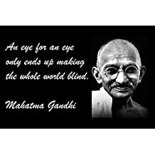 11x14 Tin Sign Famous Quote An Eye For An Eye Only Ends Up Making The Whole World Blind. Mahatma Gandhi