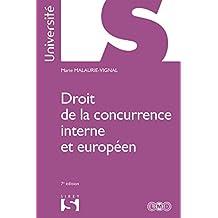 Droit de la concurrence interne et européen (Université) (French Edition)