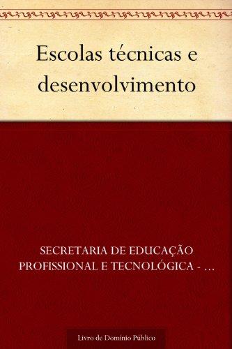 Escolas técnicas e desenvolvimento