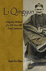 Li Qingyun: Longevity Methods of a 250-Year-Old Taoist Immortal