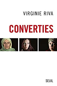 Converties par Virginie Riva