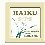 Haiku 5-7-5: Haiku & Watercolor