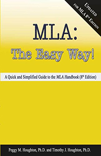 MLA: The Easy Way! [Updated for MLA 8th Edition] by [Houghton, Peggy M., Houghton, Timothy J.]