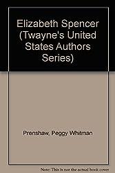 Elizabeth Spencer (Twayne's United States Authors Series)