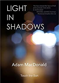 Light In Shadows: A Memoir by Adam Macdonald ebook deal