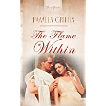 The Flame Within (Truly Yours Digital Editions Book 520)