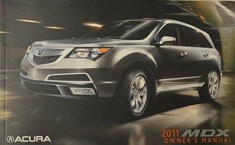 2011 acura mdx owner manual honda acura automotive amazon com books rh amazon com 2010 Acura MDX 2012 Acura MDX