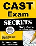 Mometrix Media: CAST Exam Secrets, Study Guide : CAST Test Review for the Construction and Skilled Trades Exam (Paperback); 2015 Edition