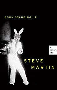 Born Standing Up: A Comic's