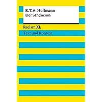 Der Sandmann. Textausgabe mit Kommentar und Materialien: Reclam XL – Text und Kontext