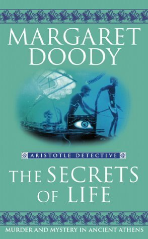 The Secrets Of Life (Aristotle Detective) by Margaret Doody (2004-03-04) pdf