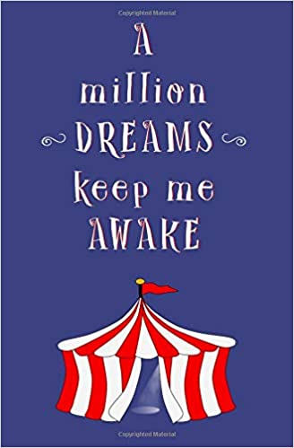 A Million Dreams Keep Me Awake: Blank Journal and Movie Quote ...