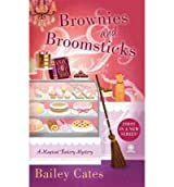 [Brownies and Broomsticks] [by: Bailey Cates]