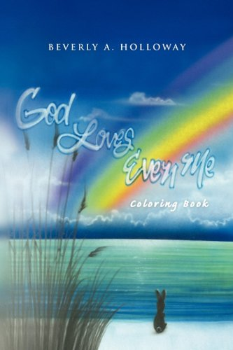 Read Online God Loves Even Me: Coloring Book PDF