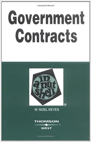 Feldman and Keyes Government Contracts in a Nutshell, 5th