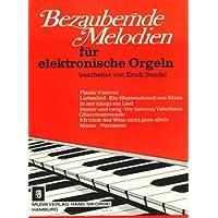 Bezaubernde Melodien - Electric Organ - Buch