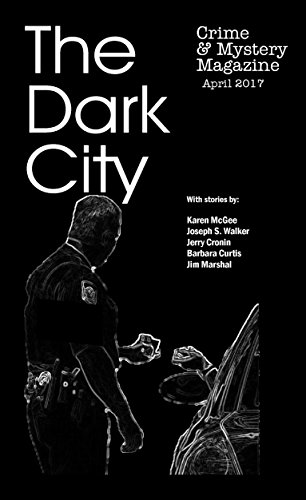The Dark City Crime and Mystery Magazine: Volume 2, Issue 3 (The Dark City Mystery Magazine)