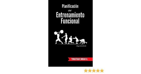 Diseño de Programas de Entrenamiento de la fuerza (ilustrada) (Spanish Edition)