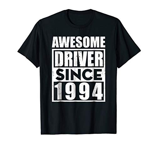 Driver-Since-1994 Awesome Birthday T-Shirt