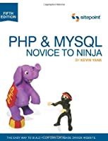 PHP & MySQL: Novice to Ninja, 5th Edition Front Cover