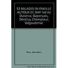 52 Balades en Famille Autour de Gap