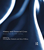History and Financial Crisis: Lessons from the 20th century