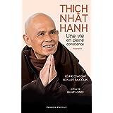 Thich Nhât Hanh, une vie en pleine conscience (French Edition)
