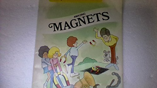 - Amazing Magnets (Question & Answer Books (Troll))