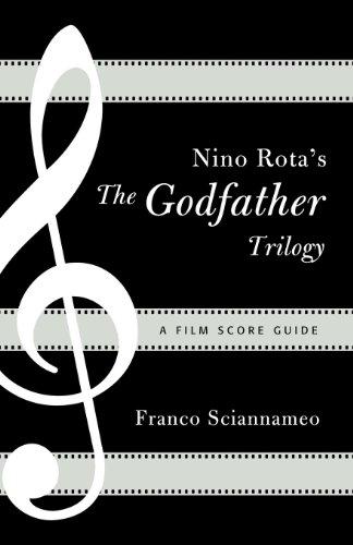 Nino Rota's The Godfather Trilogy: A Film Score Guide (Film Score Guides Book 9)