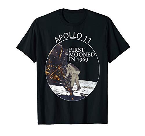 Funny Apollo 11 50th Anniversary Gift Moon Landing Humor  T-Shirt