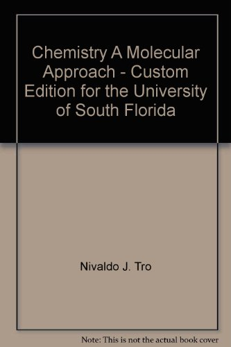 Chemistry A Molecular Approach - Custom Edition for the University of South Florida