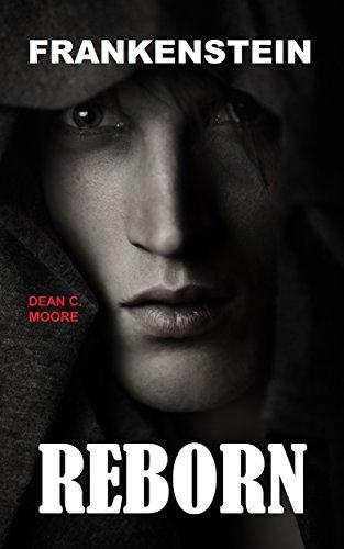 Reborn (Frankenstein Book 1)