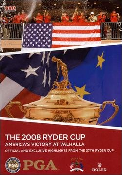 The 2008 Ryder Cup: America's Victory at Valhalla