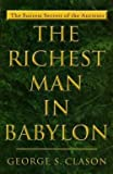George S. Clason: The Richest Man in Babylon (Paperback); 1991 Edition
