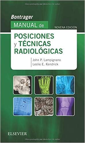 Manual De Posiciones Y Tcnicas Radiológicas por Lampignano epub